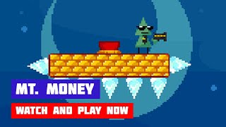 Mt. Money · Game · Walkthrough