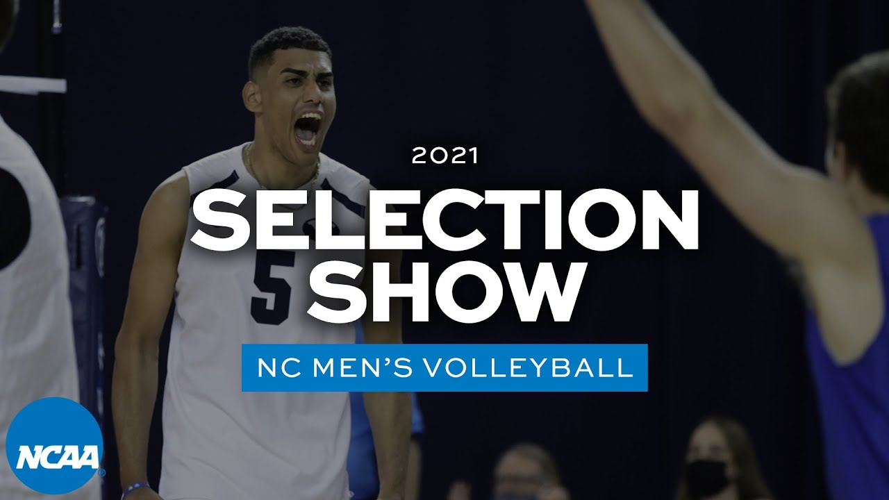 NCAA men's volleyball bracket selection show   2021