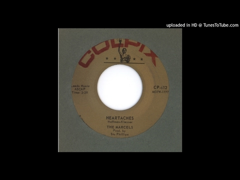Marcels, The - Heartaches - 1961