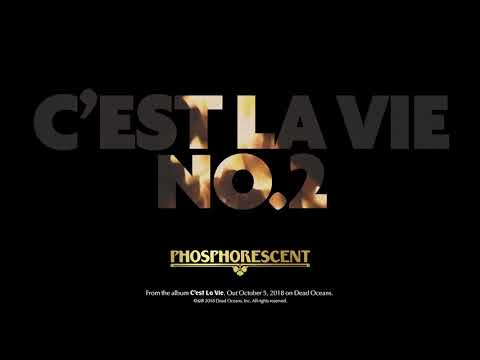 Phosphorescent - C'est La Vie No. 2 (Official Audio)
