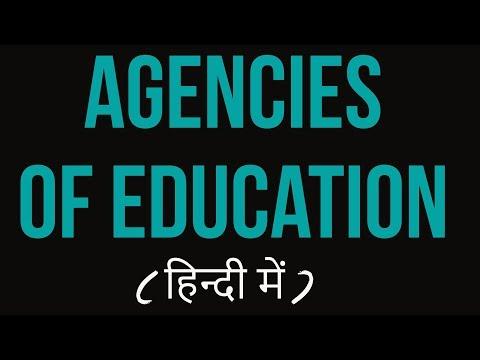 Agencies of education in hindi