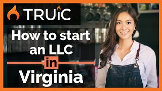 Virginia LLC - How to Start an LLC in Virginia - Short Version