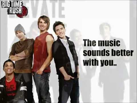 Music Sounds Better With U - Big Time Rush Lyrics