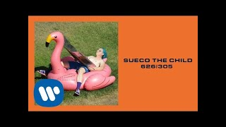 Sueco the Child - 626/305* (prod. Ronny J & Zak Aron) [Official Audio]