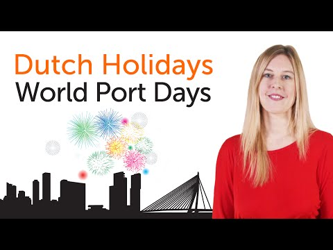 Dutch Holidays - World Port Days - Wereldhavendagen Rotterdam