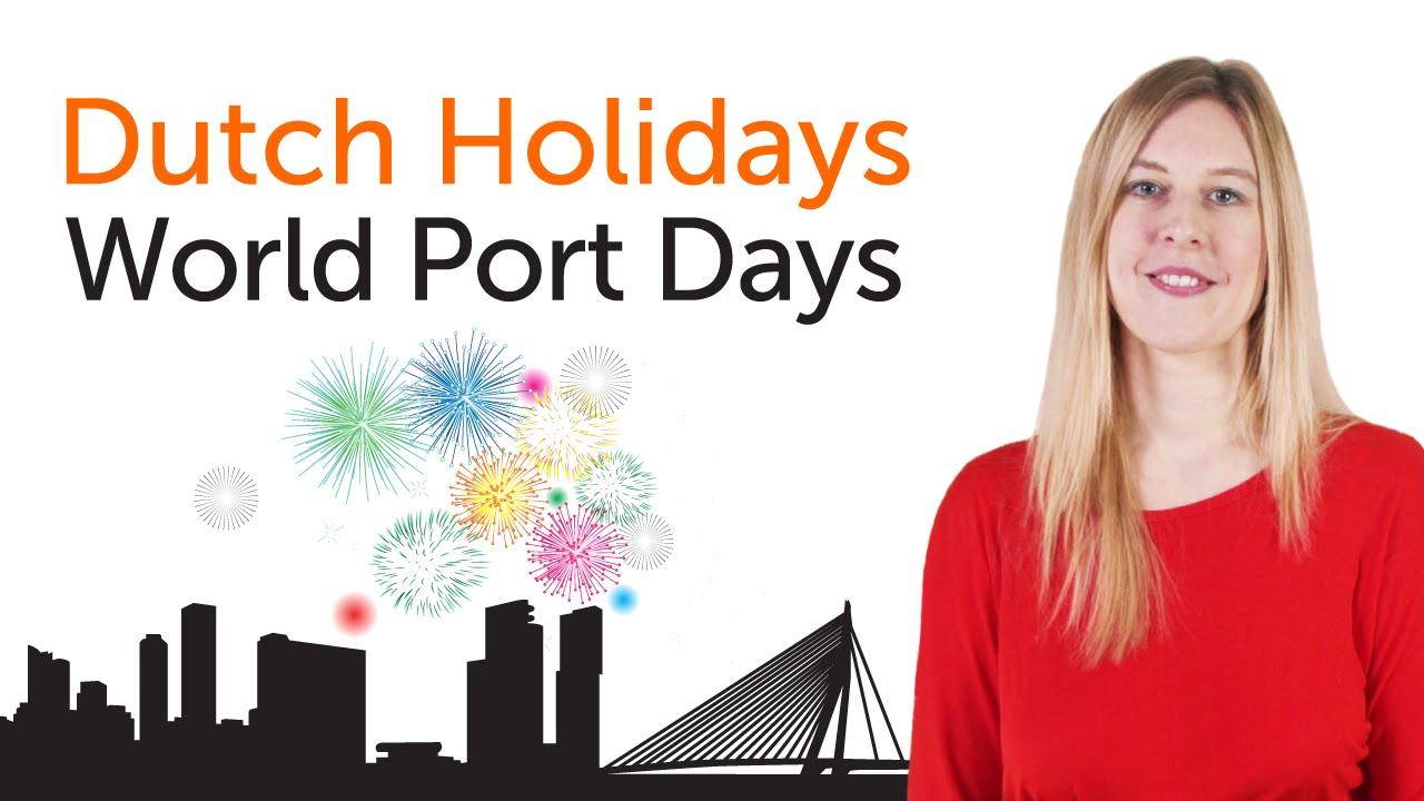 Dutch Holidays - World Port Days - Wereldhavendagen Rotterdam