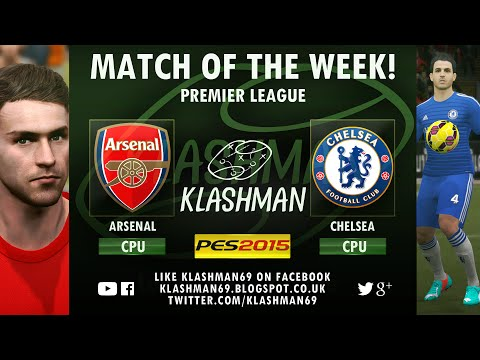 MATCH OF THE WEEK #22 | 'Park the bus' Arsenal vs Chelsea | PES 2015 | CPU vs CPU