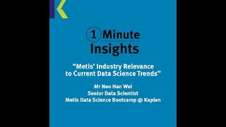 #1MinuteInsights - Metis' Industry Relevance to Current Data Science Trends