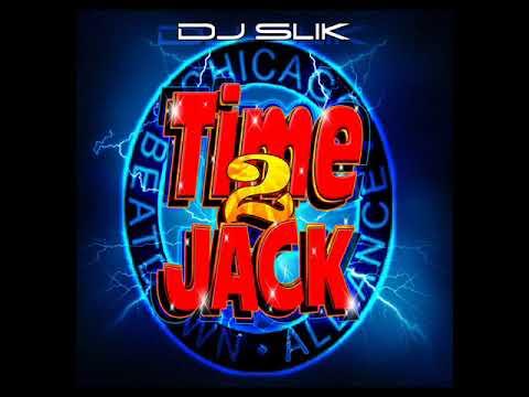 Dj SLiK Time 2 Jack Chicago Classic House Mix WBMX