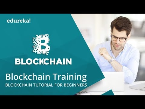 Blockchain Training | Blockchain Tutorial for Beginners | Blockchain Technology | Edureka