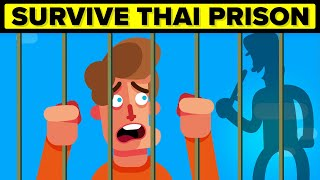 Surviving Thai Prison - Why You Wouldn't Make It