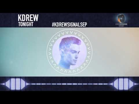 KDrew - Tonight