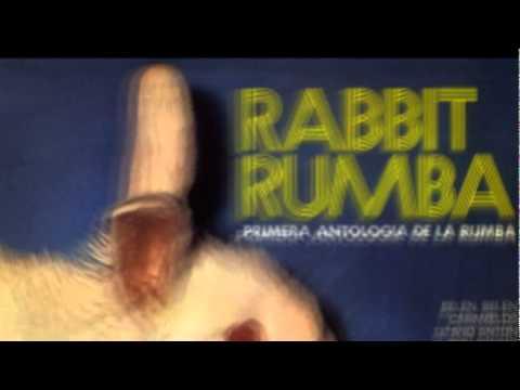 Rabbit Rumba - Nuestro Ayer 1972
