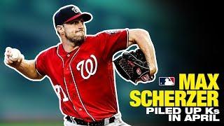 Max Scherzer Racked Up Ks in April (54 strikeouts)