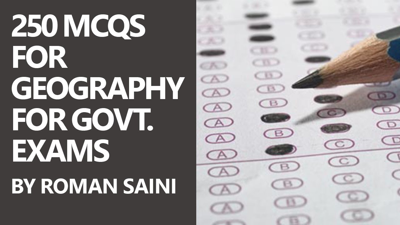 250 MCQs for Geography for Govt  Exams (UPSC and SSC) by Roman Saini [Part  1/3]