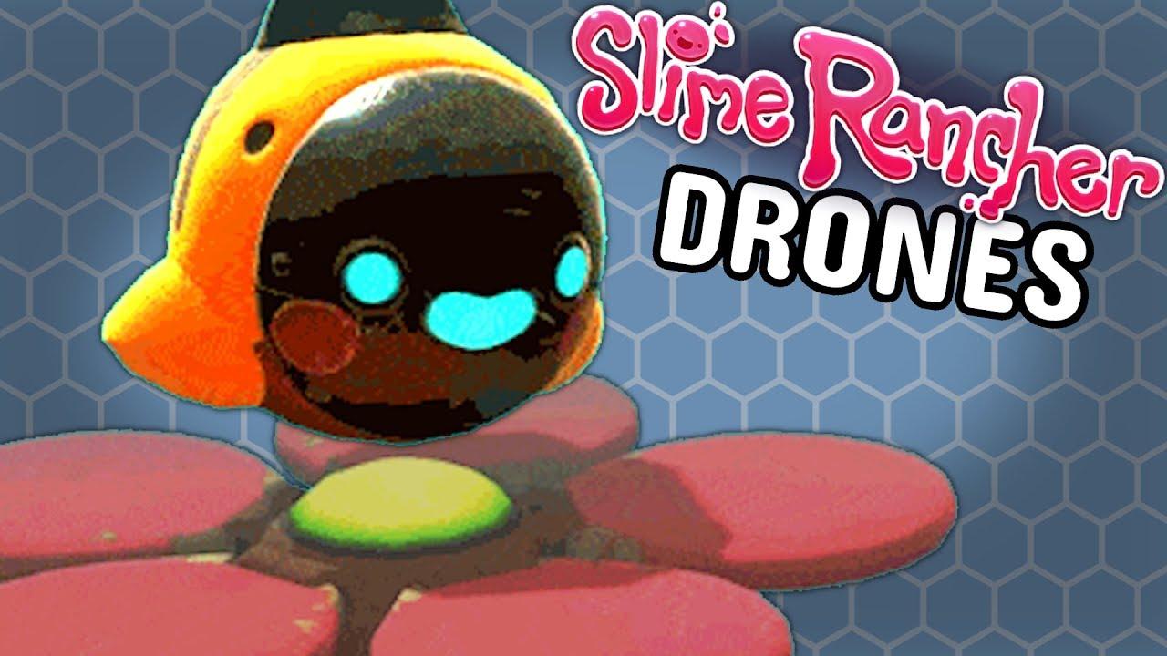 DRONES UPDATE INFO - Slime Rancher Gameplay