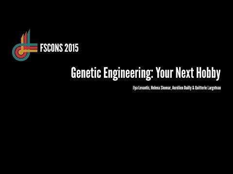 Genetic Engineering: Your Next Hobby