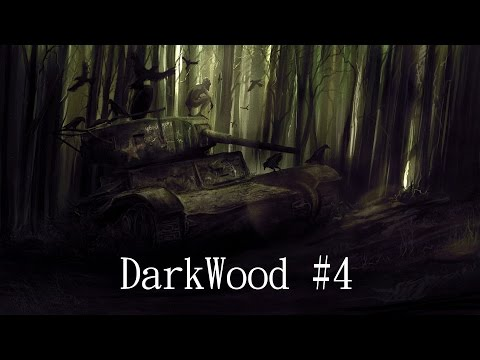 Darkwood #4 от 31.08.16