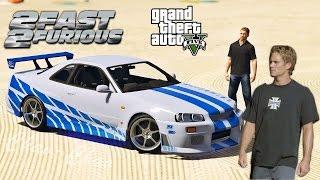 GTA 5 - Брайан О'Коннор  вернул Скайлайн! Nissan Skyline GTR R-34 (2Fast 2Fruious / Двойной Форсаж)