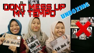 UNBOXING : EXO 5th ALBUM 'DON'T MESS UP MY TEMPO' by KUMALAWID