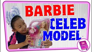 Review mainan anak ♥ Unboxing Barbie Celeb Model