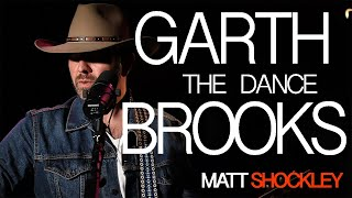 Garth brooks - the dance (live) matt shockley cover