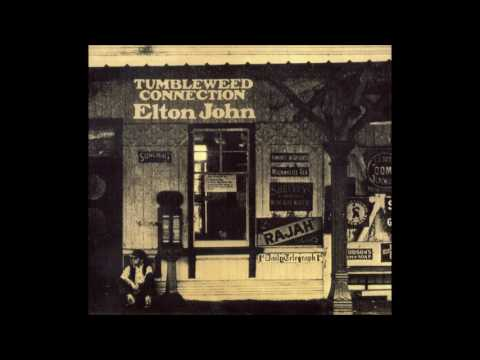Love Song - Elton John (from Tumbleweed Connection)