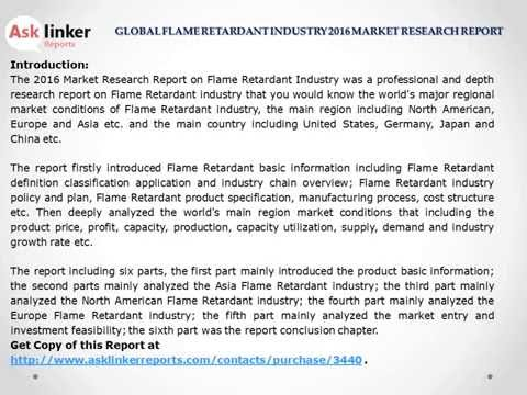 Flame Retardant Market for (US, EU, Japan & China) Industry Supply and Consumption in 2016 Report
