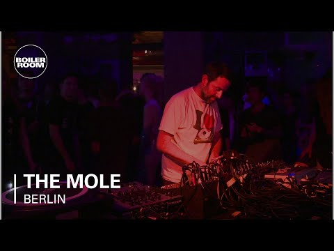 The Mole Boiler Room Berlin DJ Set