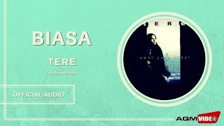 Download Tere -  Biasa   Official Audio