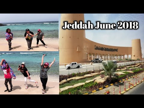 RIYADH TO JEDDAH JUNE 2018 || OUR 10 DAYS VECAY IN JEDDAH