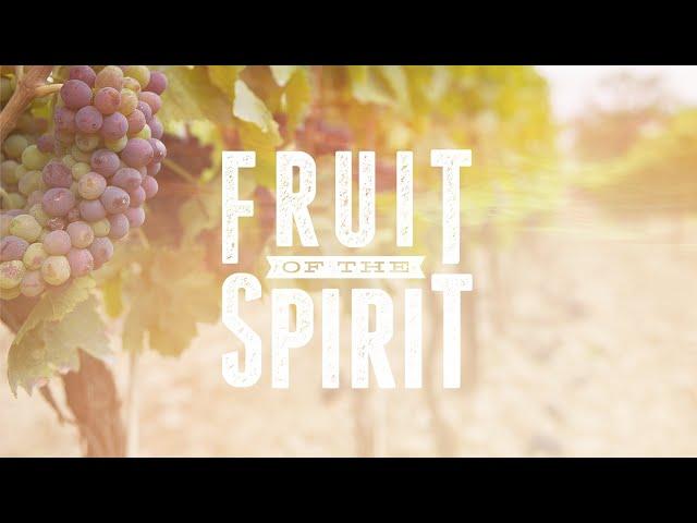 Fruit of the Spirit (9) - Self-Control