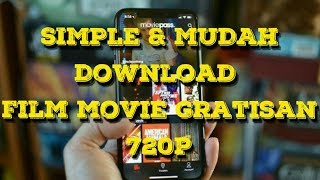 Tutorial download free movie mp4 720p mudah dan simple dgn android