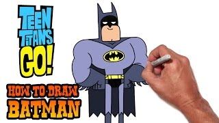 How to Draw Batman | Teen Titans GO