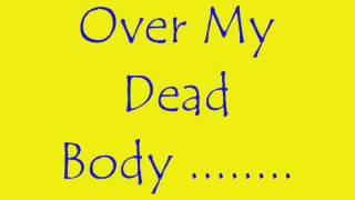 Drake Over My Dead Body  With (Lyrics)