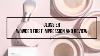 GLOSSIER WOWDER REVIEW AND FIRST IMPRESSIONS