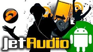 лучшее для ANDROID - плеер JetAudio