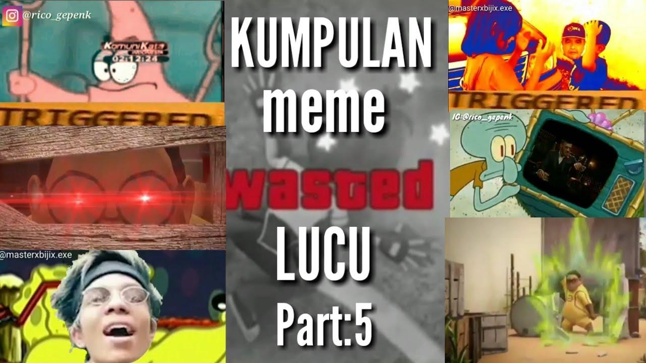 Kumpulan Meme Lucu Part 5 Auto Ngakak