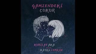 Kubilay Aka feat  Hayko Cepkin   Gamzendeki Çukur Video
