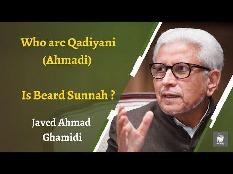 Who are Qadiyani (Ahmadi) - Is Beard Sunnah ? | Javed Ahmad Ghamidi