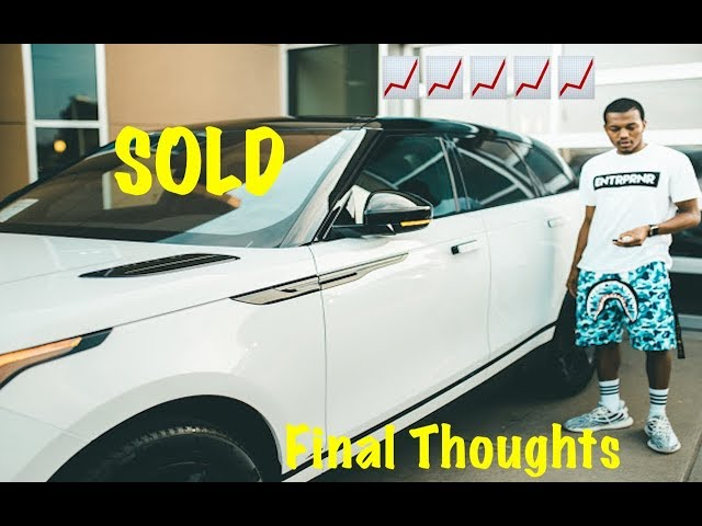 My 2018 Range Rover Velar Is Sold After 18 Months! Final Review + Problems/Thoughts