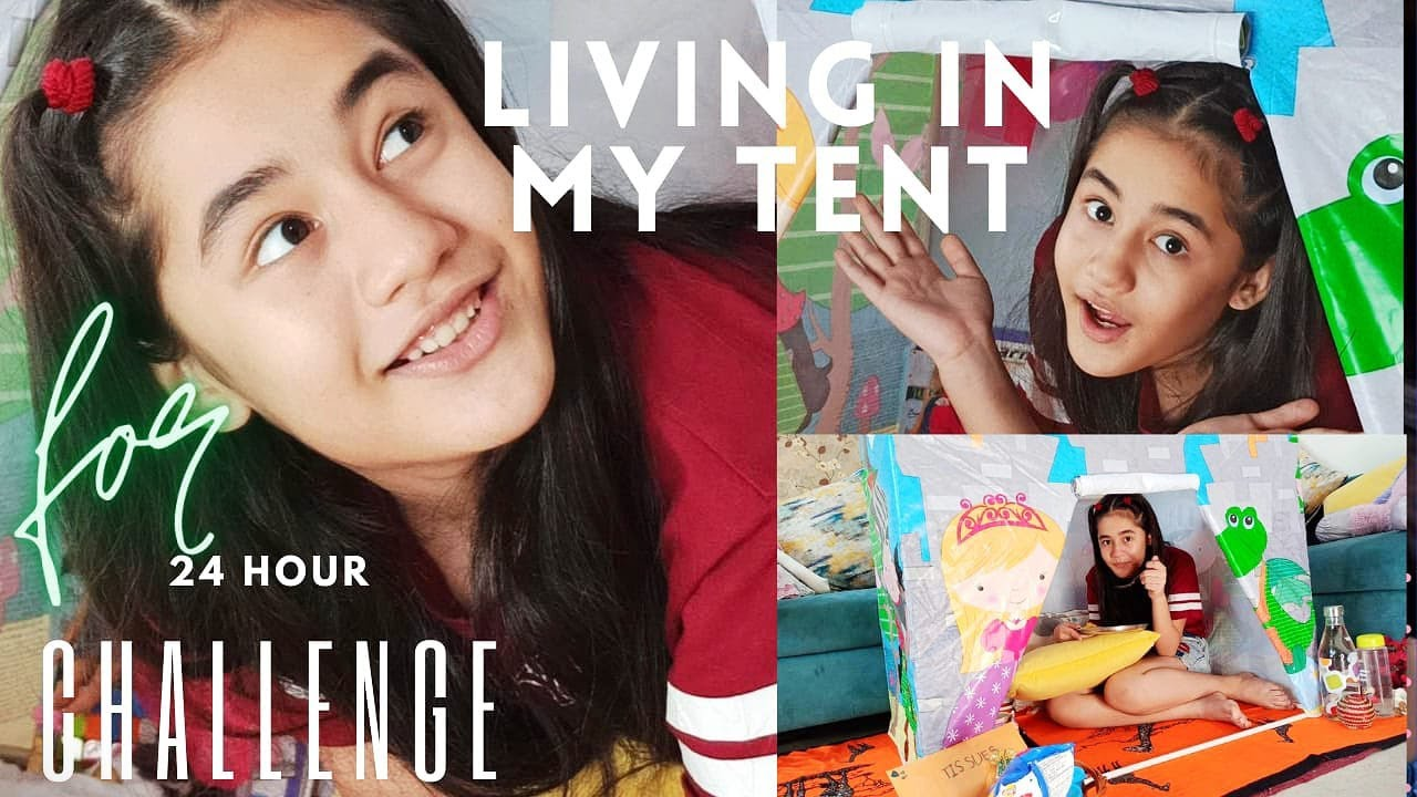 LIVING IN MY TENT FOR 24 HOURS CHALLENGE / Aakriti Sharma / CHALLENGE VLOG