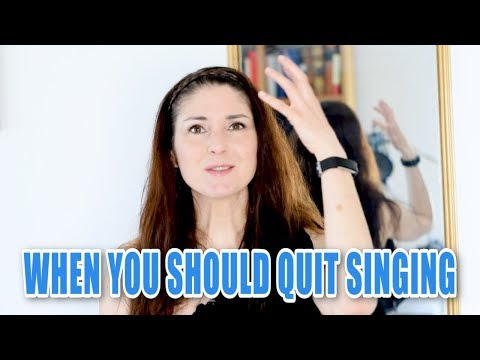When You Should QUIT Singing