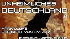 Unheimliches Deutschland #1: Hark Olufs - Der Geist von Amrum