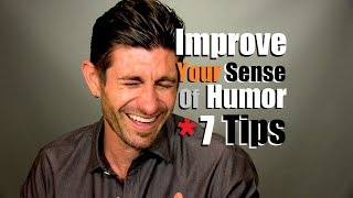 Improve Your Sense Of Humor & Personality  | 7 Tips To Be Funnier thumbnail
