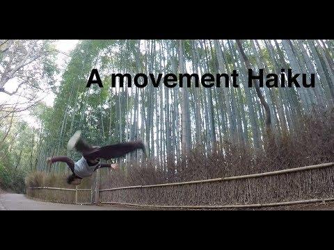 A movement Haiku in Kyoto