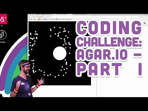 Coding Challenge #32.1: Agar.io - Part 1 (Basic Game Mechani