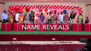 "Name Revealing concept  for  "" Naming and cradle Ceremony ""  in  Hyderabad by Svm events"