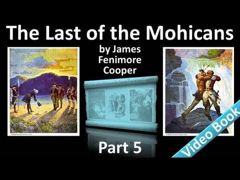 Part 5 - The Last of the Mohicans Audiobook by James Fenimore Cooper (Chs 19-22)
