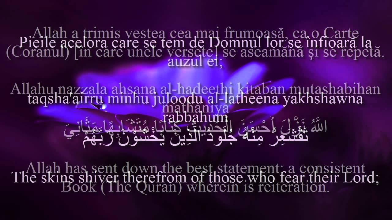 Holy Quran Surat Az-Zumar [39:22-23]! Romanian and English translation!  Arabic transliteration!
